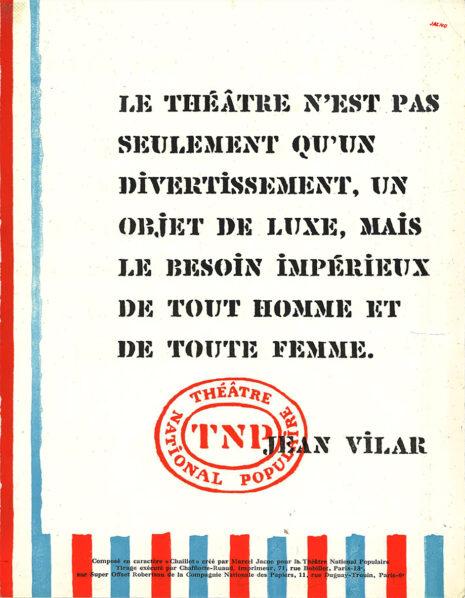 Affichette composée avec le caractère Chaillot pour le TNP, Marcel Jacno